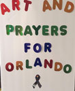 Arts and Prayers for Orlando by The Table