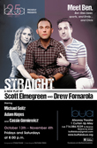 Buffalo United Artists proudly presents 'STRAIGHT' as part of its 25th anniversary season