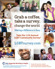 LGBT Community Survey - Let your voice be heard and enter a drawing to win $50!