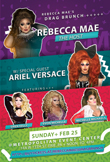 Rebecca Mae's Drag Brunch on February 25 at Metropolitan Event Center