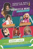 Rebecca Mae's Drag Brunch 2 on April 8