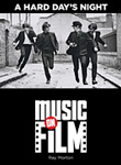 Win A Hard Day's Night: Music on Film by Ray Morton from Hal Leonard Limelight Editions