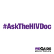 #AskTheHIVDoc = All About PrEP!
