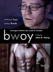 Enter to win BWOY DVD from Breaking Glass Pictures!