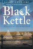 Enter to win Black Kettle by Jason Leclerc!