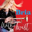 Enter to win With a Twist from Bria Skonberg!