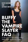 Enter to win Buffy the Vampire Slayer FAQ!