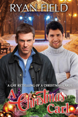 Enter for a chance to win a digital download of A Christmas Carl: A Gay Retelling of A Christmas Carol by Ryan Field!