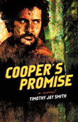 Win Cooper's Promise by Timothy Jay Smith!