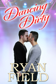 Enter to win Dancing Dirty by Ryan Field from Riverdale Ave Books!