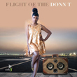 Win Flight of the Donn T from Donn T!
