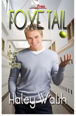 Win Foxe Tail by Haley Walsh from MLR Books