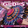 Win Gay Days 9 Download by DJ Randy Bettis!