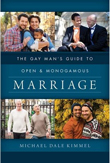 San Diego Therapist Michael Dale Kimmel Releases Gay Man's Guide to Open and Monogamous Marriage
