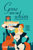 Win Gone With The Whim from Stefany Holmes!