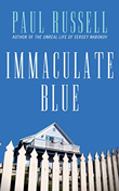 Win Immaculate Blue by Paul Russell from Cleis Press!