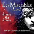 Enter To Win Les Mis�rables Live! Dream The Dream
