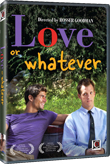 Win Love or Whatever DVD!