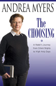 Win The Choosing: A Rabbi's Journey by Andrea Myers