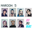 Enter to win Red Pill Blues from Maroon 5!