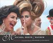Mascara, Mirth & Mayhem