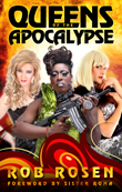 Win Queens of the Apocalypse, signed by author Rob Rosen