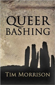 Win QueerBashing by Tim Morrison!