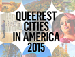 Erie included in Advocate list of Queerest Cities in America