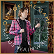 Win Out Of The Game by Rufus Wainwright