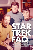 Win Star Trek FAQ by Mark Clark from Applause Books