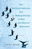 Win The Survival Methods and Mating Rituals of Men and Marine Mammals by Chris Kenry from Kensington Books!