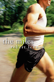 Win The Miles by Robert Lennon from Kensington Books!
