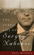 Win The Unreal Life of Sergey Nabakov by Paul Russell!