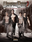Win Vampire Boys 2: The New Brood DVD from Ariztical Entertainment
