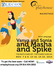 Win a pair of tickets to Vanya and Sonia and Masha and Spike from Erie Playhouse!