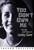 Win You Don't Own Me: The Life and Times of Lesley Gore from Backbeat Books!